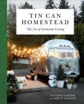 New Book: Tin Can Homestead — The Art of Airstream Living